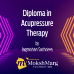 Diploma in Acupressure Therapy – In English Language